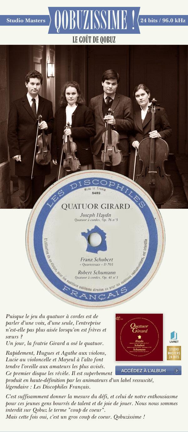 Qobuzissime - Quatuor Girard - Disponible en qualité Qobuz Studio Masters 24 bits / 96.0 kHz