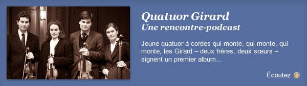 Quatuor Girard, une rencontre-podcast